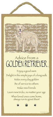 Advice From A Golden Retriever Wood Plaque Dog Sign