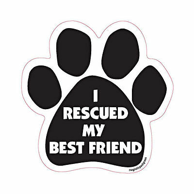 I Rescued My Best Friend Dog Paw Quote Car Magnet