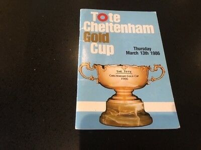 1986 CHELTENHAM GOLD CUP RACE CARD 13th March 1986 - DAWN RUN