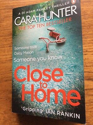 Close To Home by Cara Hunter Paperback