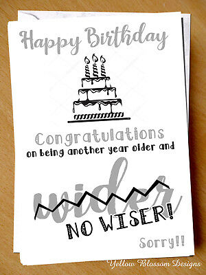 Funny Birthday Card Mum Dad Brother Sister Friend Auntie Uncle Husband Wife Joke