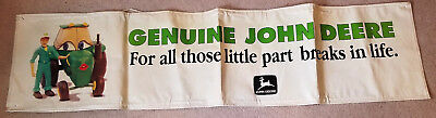 John Deere - For All Those Little Part Breaks In Life Dealer Display Banner