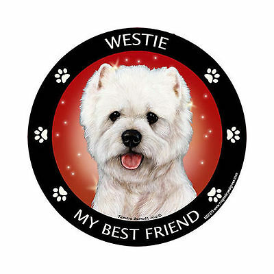 My West Highland Terrier Westie Is My Best Friend Dog Car Magnet