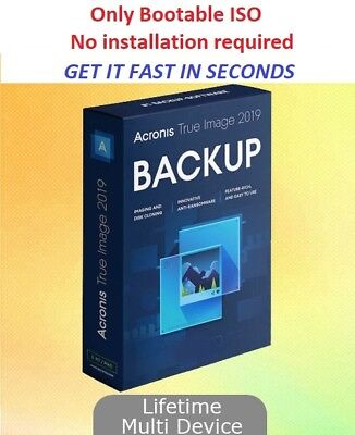 Acronis True Image 2019 Backup Software | Lifetime PRE-LICENSED ISO BOOTEABLE