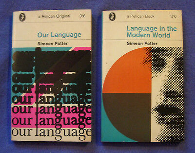 Our Language & Language in the Modern World by Simeon Potter Pelican A227 A470