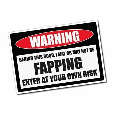 WARNING - Fapping Sticker / Decal - Vinyl Car Window Laptop