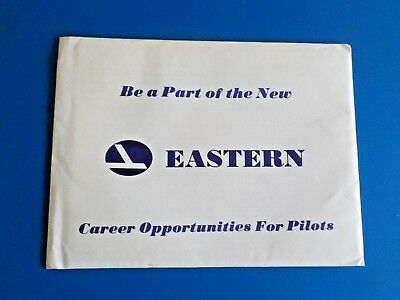 Eastern Airlines , Be a Part of the New. Employment Packet.