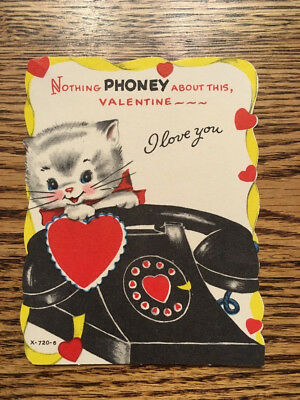 Vintage Valentines Day Card Nothing PHONEY about this - Kitty, rotary phone