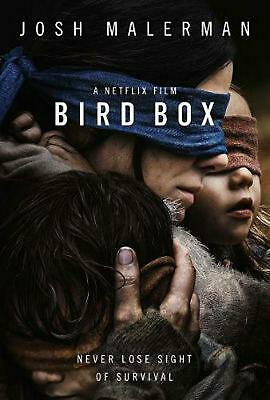 Bird Box: The Bestselling Psychological Thriller, Now a Major Film by Josh Maler