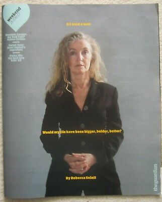 Rebecca Solnit - Guardian Weekend Magazine – 26 August 2017