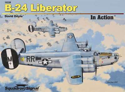 B-24 Liberator in Action (2012 edition) (Squadron Signal 10228)