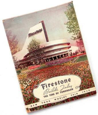 1939 FIRESTONE TIRES of TOMORROW souvenir book from New York Worlds Fair