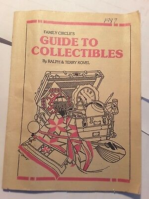 Family Circle's Guide To Collectibles, by Raphy & Terry Kovel 1987, 32 pages