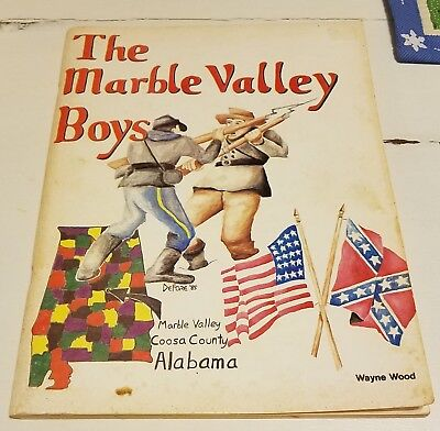 1986 THE MARBLE VALLEY BOYS CIVIL WAR ALABAMA by WAYNE WOOD - Signed