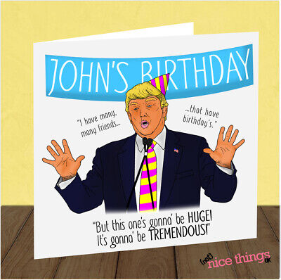 Personalised Funny Donald Trump Birthday Card Joke Cards For Him Her