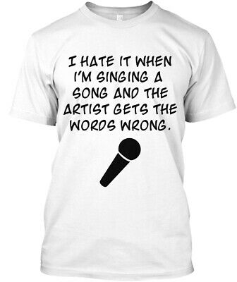 hate it when im singing a song and the artist gets the words retro Funny T-Shirt