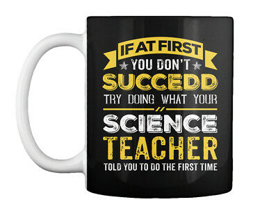 Science Teacher If At First You Dont Succeed Funny