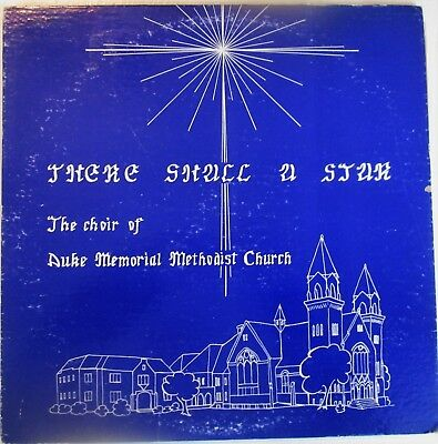DUKE MEMORIAL METHODIST CHURCH 1963 There Shall A Star LP Jane Sullivan Z Angier