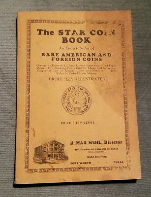 B Max Mehl Star Coin Book 38th Ed Rare US & Foreign Coins Encased Postage Tokens