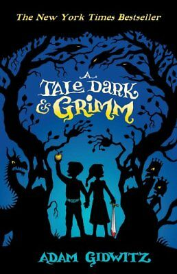 A Tale Dark and Grimm New Paperback Book