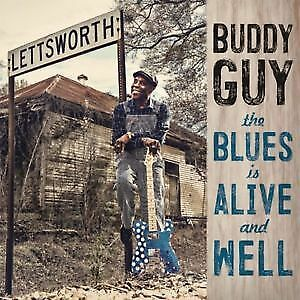 """CD BUDDY GUY """"THE BLUES IS ALIVE AND WELL"""". New and sealed"""
