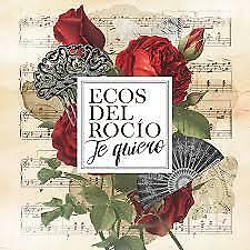 "CD ECOS DEL ROCIO ""TE QUIERO"". New and sealed"