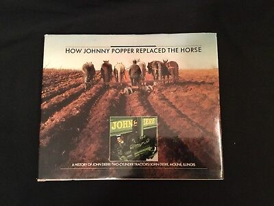 John Deere How Johnny Popper Replaced The Horse Book 1988