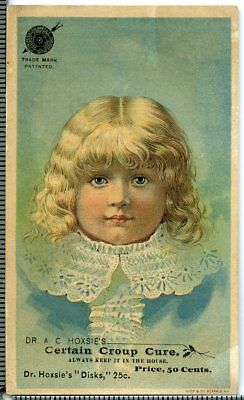 Dr. Hoxsie's Certain Croup Cure Victorian Trade Card