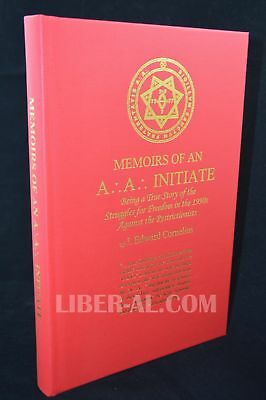 Memoirs Of An A.'.a.'. Initiate (Signed)
