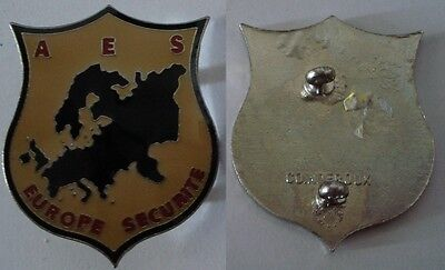 Obsolete Ancien Insigne Europe Securite Aes - Police Force