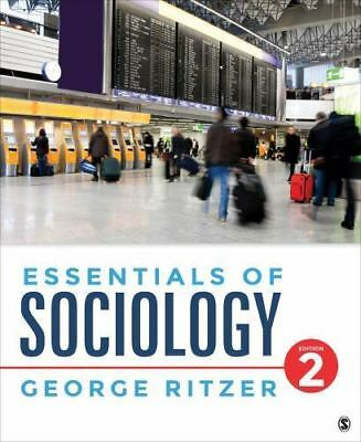 Essentials of Sociology by George F. Ritzer (2016, Paperback)