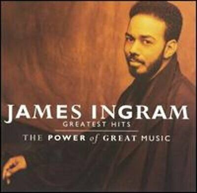 The Greatest Hits: The Power of Great Music by James Ingram: New