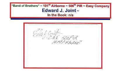 """BAND of BROTHERS: Edward J. Joint ~ Autographed 3""""x5"""" Card ~ ON HOLD NOT 4 SALE"""