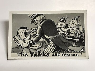 WW2 AXIS SERIES POST CARD Nazi Hitler USA Uncle Sam Yanks Are Coming
