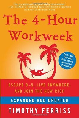 E ~ Book  The 4-Hour Workweek Escape 9-5, Live Anywhere, and Join the New Rich
