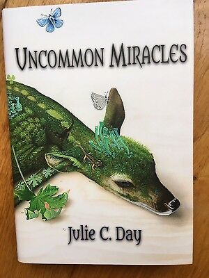 Julie C. Day - Uncommon Miracles - UK Lettered Subscriber Signed Limited