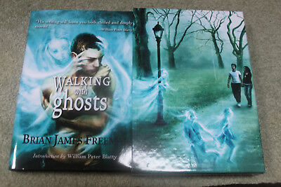 Brian James Freeman - Walking With Ghosts - UK Lettered Subscriber Signed