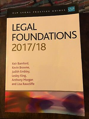 Legal Foundations 2017/2018 by Kier Bamford, Lesley King, Kevin Browne...