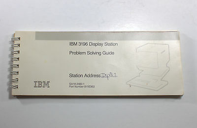 IBM 3196 DISPLAY STATION PROBLEM SOLVING GUIDE - 113 Pages