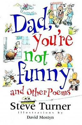 Dad, Youre Not Funny: and other poems - Steve Turner - Acceptable - Paperback