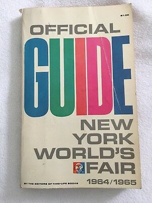 1964 -1965 NEW YORK WORLD'S FAIR  OFFICIAL GUIDE  by Time Life