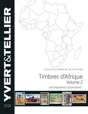 Catalogue Yvert et Tellier des Timbres d'Arique Volume 2 2018