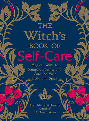 The Witch's Book of Self-Care by Arin Murphy-Hiscock (2018, eBooks)