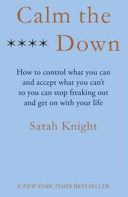 *New* Calm the F**k Down by Sarah Knight (Paperback) Free Shipping