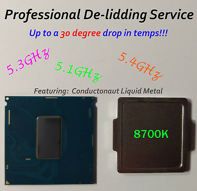 Intel Core I7 8700k 9900k Coffee Lake Delidding Service w/ Conductonaut LM