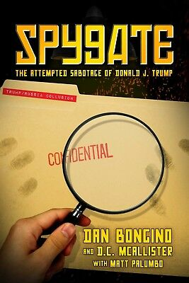 NEW Spygate: The Attempted Sabotage by Dan Bongino Hardcover
