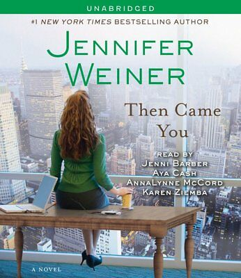 Then Came You by Jennifer Weiner (2011, MP3 CD, Unabridged) New
