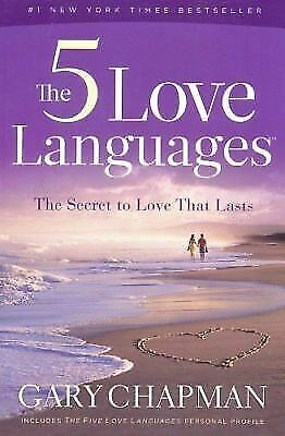 The 5 Love Languages The Secret to Love That Lasts Gary Chapman (PdF) E - B00k