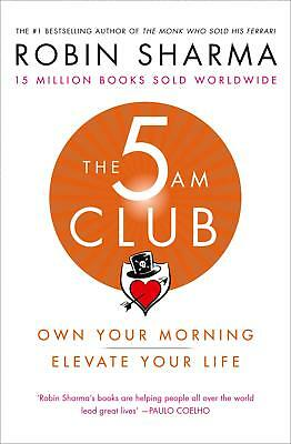 The 5am Club Own Your Morning Elevate Your Life by Robin Sharma Paperback Book