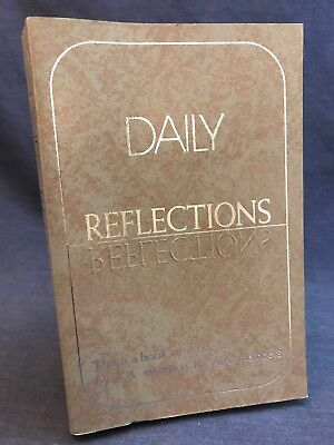 AA DAILY REFLECTIONS Alcoholics Anonymous  Members 1990 pb